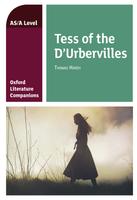 Oxford Literature Companions: Tess of the D'Urbervilles   Su Fielder   Oxford University Press