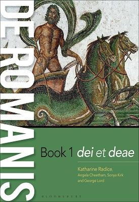 de Romanis Book 1 | Katharine Radice, Angela Cheetham, Sonya Kirk, George Lord etal | Bloomsbury