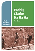 Oxford Literature Companions: Paddy Clarke Ha Ha Ha