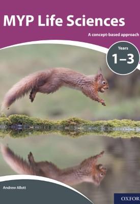 MYP Life Sciences Years 1-3 | David Mindorff | Oxford University Press