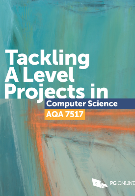 Tackling A Level Projects in Computer Science AQA 7517 | n/a | PG Online