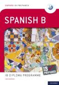 Oxford IB Diploma Programme: IB Prepared: Spanish B