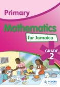 Primary Mathematics for Jamaica: Grade 2 Student's Book