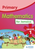 Primary Mathematics for Jamaica Student's Book 1