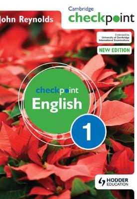 Cambridge Checkpoint English Student's Book 1 | John Reynolds | Hodder