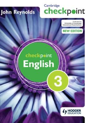 Cambridge Checkpoint English Student's Book 3 | John Reynolds | Hodder