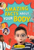 Reading Planet KS2 - Amazing Facts about your Body - Level 5: Mar