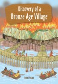 Reading Planet KS2 - Discovery of a Bronze Age Village - Level 5: