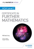 My Revision Notes: AQA Level 2 Certificate in Further Mathematics