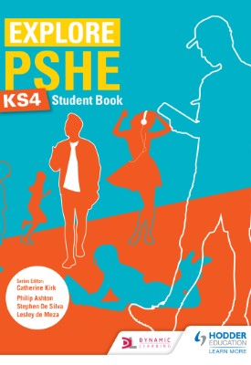 Explore PSHE for Key Stage 4 Student Book | Philip Ashton | Hodder