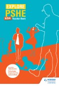 Explore PSHE for Key Stage 4 Teacher Book