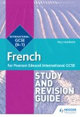 Pearson Edexcel International GCSE French Study and Revision Guide