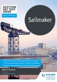 Scottish Set Text Guide: Sailmaker for National 5 English