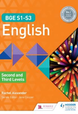 BGE S1–S3 English: Second and Third Levels   Rachel Alexander   Hodder