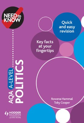 Need to Know: AQA A-level Politics | Rowena Hammal, Toby Cooper | Hodder
