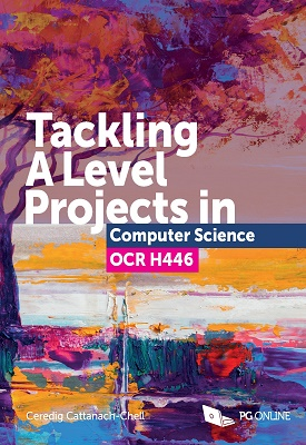 Tackling A Level Projects in Computer Science OCR H446 | Ceredig Cattanach-Chell | PG Online