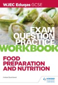 WJEC Eduqas GCSE Food Preparation and Nutrition Exam Question Practice Workbook