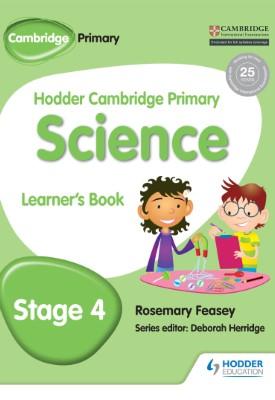 Hodder Cambridge Primary Science Learner's Book 4 | Rosemary Feasey | Hodder