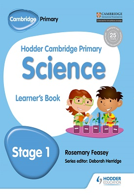 Hodder Cambridge Primary Science Learner's Book 1 | Rosemary Feasey | Hodder