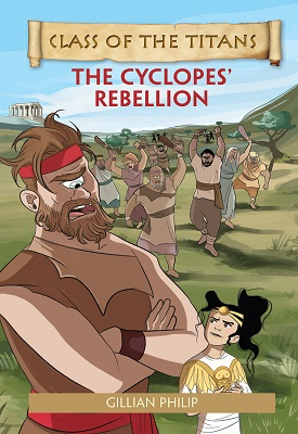 Reading Planet - Class of the Titans: The Cyclopes' Rebellion - Level 5: Fiction (Mars) | Gillian Philip | Hodder