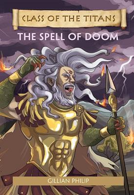 Reading Planet - Class of the Titans: The Spell of Doom - Level 8 | Gillian Philip | Hodder