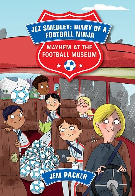 Reading Planet - Jez Smedley: Diary of a Football Ninja: Mayhem at the Football Museum - Level 6: Fiction (Jupiter)   Jem Packer   Hodder