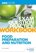 AQA GCSE Food Preparation and Nutrition Exam Question Practice Workbook