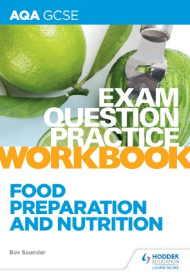 AQA GCSE Food Preparation and Nutrition Exam Question Practice Workbook | Bev Saunder | Hodder