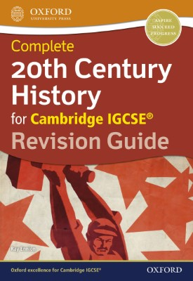 Complete 20th Century History for Cambridge IGCSE® Revision Guide | Ray Ennion | Oxford University Press