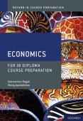 Oxford IB Diploma Programme: IB Course Preparation Economics