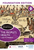 OCR GCSE (9–1) History B (SHP) Foundation Edition: The People's Health c.1250 to present