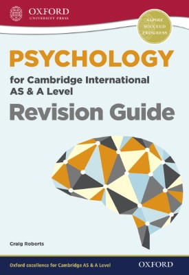 Psychology for Cambridge International AS & A Level Revision Guide   Craig Roberts   Oxford University Press