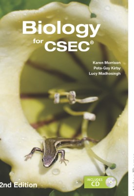 Biology for CSEC | Karen Morrison, Peta-Gay Kirby, Lucy Madhosingh etal | Oxford University Press