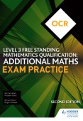 OCR Level 3 Free Standing Mathematics Qualification: Additional Maths Exam Practice (2nd edition)
