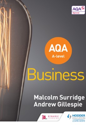 AQA A-level Business (Surridge and Gillespie) | Malcolm Surridge, Andrew Gillespie | Hodder