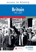 Access to History: Britain 1951–2007 Third Edition