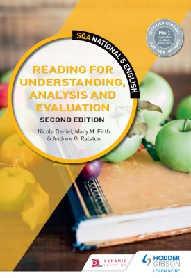 SQA National 5 English: Reading for Understanding, Analysis and Evaluation: Second Edition | Nicola Daniel, Mary M. Firth, Andrew G. Ralston | Hodder