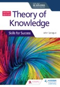 Theory of Knowledge for the IB Diploma: Skills for Success Second Edition