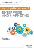My Revision Notes: Cambridge National Level 1/2 Enterprise and Marketing