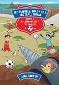 Reading Planet - Jez Smedley: Diary of a Football Ninja: World Ch