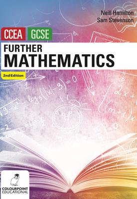 Further Mathematics for CCEA GCSE | Neill Hamilton, Sam Stevenson | Colourpoint