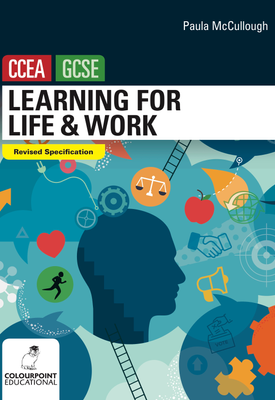Learning for Life and Work for CCEA GCSE   Paula McCullough   Colourpoint