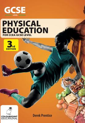 Physical Education for CCEA GCSE | Derek Prentice | Colourpoint