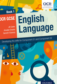 OCR GCSE English Language: Book 1: Developing the skills for Component 01 and Component 02