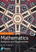 Pearson Baccalaureate for the IB Diploma Higher Level Mathematics Analysis and Approaches