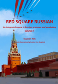 Red Square Russian Book 2 : An integrated course in Russian grammar and vocabulary