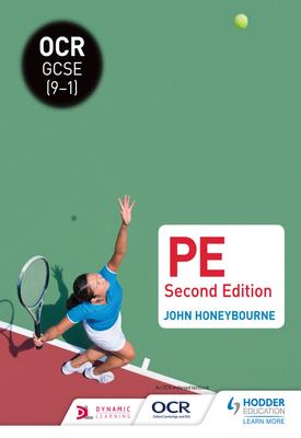 OCR GCSE (9-1) PE Second Edition | John Honeybourne | Hodder