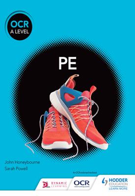 OCR A Level PE (Year 1 and Year 2) | Sarah Powell, John Honeybourne | Hodder