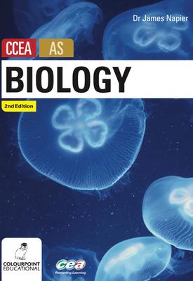 Biology for CCEA AS 2nd Ed | James Napier | Colourpoint