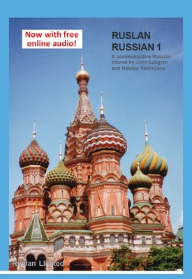 Ruslan Russian 1: A Communicative Russian Course | John Langran ,  Natalya Veshnyeva | Ruslan Limited
